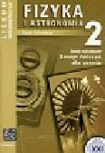 Falandysz Lech - Fizyka i astronomia 2 Zeszyt ćwiczeń Zakres rozszerzony. Liceum ogólnokształcące