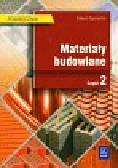 Szymański Edward - Materiały budowlane podręcznik część 2