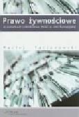 Taczanowski Maciej - Prawo żywnościowe w warunkach członkostwa Polski w Unii Europejskiej