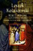 Kołakowski Leszek - Klucz niebieski albo opowieści biblijne zebrane ku pouczeniu i przestrodze