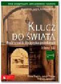 Drabik Beata, Pstrąg Jakub, Zawadzki Andrzej - Klucz do świata 3 Podręcznik Literatura język komunikacja. Szkoła ponadgimnazjalna