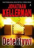 Kellerman Jonathan - Detektywi