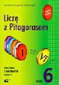 Durydiwka Stanisław, Łęski Stefan - Liczę z Pitagorasem 6 ćwiczenia zeszyt 1
