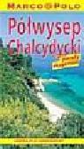 Półwysep Chalcydycki-przewodnik Marco Polo