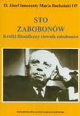 Bocheński Józef Maria - Sto zabobonów Krótki filozoficzny słownik zabobonów