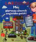 Mój pierwszy słownik angielsko polski