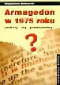 Bednarski Włodzimierz - Armagedon w 1975 roku
