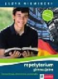 Język niemiecki Repetytorium gimnazjalne Komunikacja, słownictwo, gramatyka