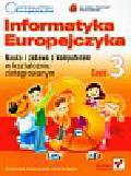 Kiałka Danuta, Kiałka Katarzyna - Informatyka Europejczyka kształcenie zintegrowane Część 3. Szkoła podstawowa