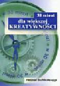 Schlicksupp Helmut - 30 minut dla większej kreatywności