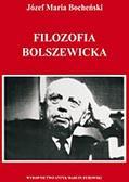 Bocheński Józef Maria - Filozofia bolszewicka