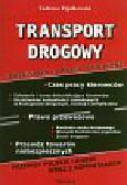 TADEUSZ FIJAŁKOWSKI - TRANSPORT DROGOWY PRZEWOZY I DROGI PUBLICZNE