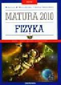 Wojciechowska Małgorzata M., Unieszowska Jadwiga - Testy Matura 2010 Fizyka z płytą CD