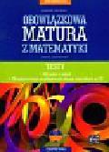 Orlińska Marzena - Nowa Matura 2010 Obowiązkowa matura z matematyki Testy z płytą CD. zakres podstawowy