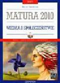 Dawidziuk Marek - Testy Matura 2010 Wiedza o społeczeństwie z płytą CD