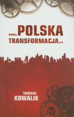 Kowalik Tadeusz - www.polskatransformacja.pl