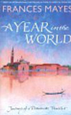 Mayes Frances - A Year in the World