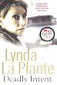 La Plante Lynda - Deadly intent