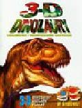 Starke John - 3 D dinozaury Ciekawostki i trójwymiarowe ilustracje
