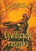 Andrusiewicz Andrzej - Cywilizacja rosyjska Tom 3