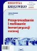 Naumiuk Tadeusz - Przeprowadzanie i rozliczanie inwentaryzacji rocznej