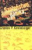 Kindleberger C.P. - Szaleństwo, panika, krach. Historia kryzysów finansowych