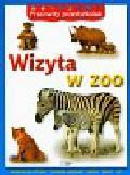Pracowity przedszkolak Wizyta w zoo