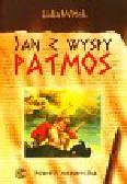 Witek Lidia Ewa - Jan z wyspy Patmos