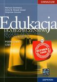 Goniewicz Mariusz, Nowak-Kowal Anna W., Smutek Zbigniew - Edukacja dla bezpieczeństwa 1-3 Podręcznik Część 2 Bezpieczeństwo na co dzień. Gimnazjum