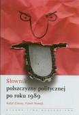 Zimny Rafał, Nowak Paweł - Słownik polszczyzny politycznej po 1989 roku