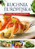 Szymanderska Hanna - Kuchnia europejska