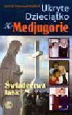 Maillard Emmanuel - Ukryte Dzieciątko z Medjugorie