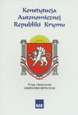 Bonusiak Grzegorz - Konstytucja Autonomicznej Republiki Krymu