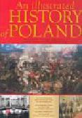 Banaszak Dariusz,Biber Tomasz,  Leszczyński Maciej - An illustrated history of Poland
