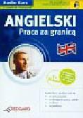 Angielski Praca za granicą + CD
