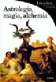 Battistini Matilde - Astrologia, magia, alchemia