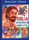 McDowell Dottie, McDowell Josh - Biblia właściwych wyborów