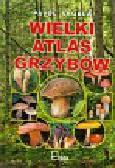 Skubla Pavol - Wielki atlas grzybów