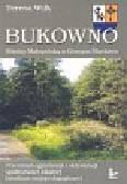 Wilk Teresa - Bukowno. Między Małopolską a Górnym Śląskiem. Przestrzeń egzystencji i aktywizacji społeczności lokalnej (studium socjopedagogiczne)