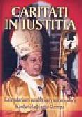 Wieczorek Adam - Caritati in iustitia Kalendarium posługi prymasowskiej Kardynała Józefa Glempa
