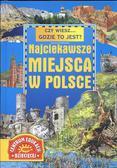 Tropiło Joanna - Czy wiesz... gdzie to jest ? Najciekawsze miejsca w Polsce