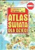 Miedzińska Ewa - Czy wiesz... co, gdzie, jak ? Atlas świata dla dzieci