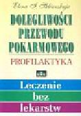 Sklianskaja E. - Dolegliw.przew.pokarm.Profilaka