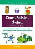 Hynowska Aneta, Stolarczyk Ewa - Dom Polska Świat ćwiczenia i zadania dla klas 1-3