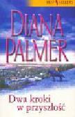 Palmer Diana - Dwa kroki w przyszłość