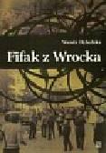Dybalska Wanda - Fifak z Wrocka