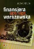 Finansjera warszawska 1870-1925