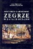 Dąbrowski Jerzy, Topolewski Stanisław - Historia garnizonu Zegrze w latach 1873-1939