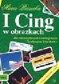 Piasecka Maria - I Cing w obrazkach dla niecierpliwych i zabieganych Tradycyjny i na skróty