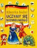 Maroń Martyna (red.) - Klasyka baśni Uczymy się niemieckiego